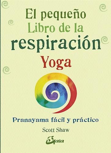 Peque O Libro De La Respiracion Yoga