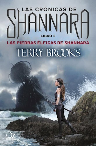 Piedras Elficas De Shannara  Las  Libro 2  Las Cronicas De S