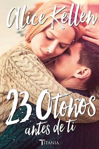 23 Oto Os Antes De Ti (Libro 2 Serie Volver A Ti)