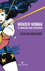 Wonder Woman Feminismo Como Superpoder