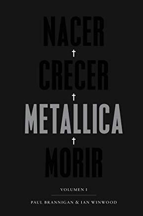 Nacer Crecer Metallica Morir