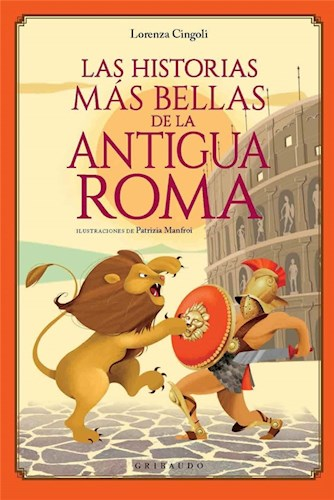 Historias Mas Bellas De La Antigua Roma  Las
