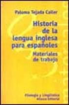 Historia De La Lengua Inglesa Para Espa Oles (Mt 045)