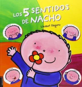 5 Sentidos De Nacho  Los