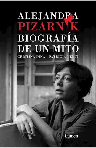 Papel ALEJANDRA PIZARNIK BIOGRAFIA DE UN MITO
