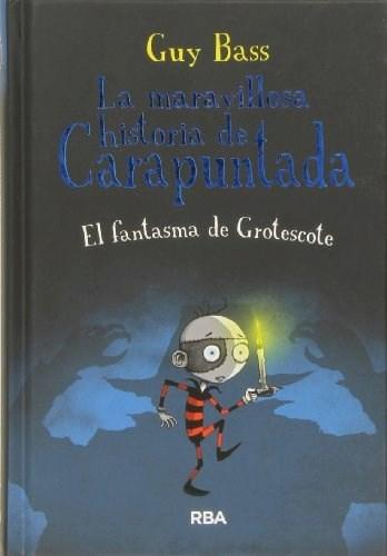 Maravillosa Historia De Carapuntada V  3  La