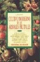 Cultivo Moderno Arboles Frutales