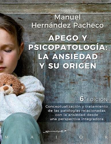 Apego Y Psicopatologia  La Ansiedad Y Su