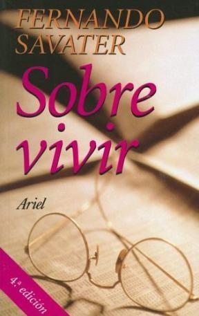 Papel SOBRE VIVIR (BIBLIOTECA FERNANDO SAVATER)