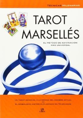 Papel TAROT MARSELLES EL METODO DE ADIVINACION MAS UNIVERSAL  (TECNICAS MILENARIAS) (RUSTICA)