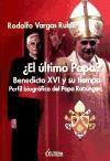 Papel Ultimo Papa, El? Benedicto Xvi Y Su Tiempo