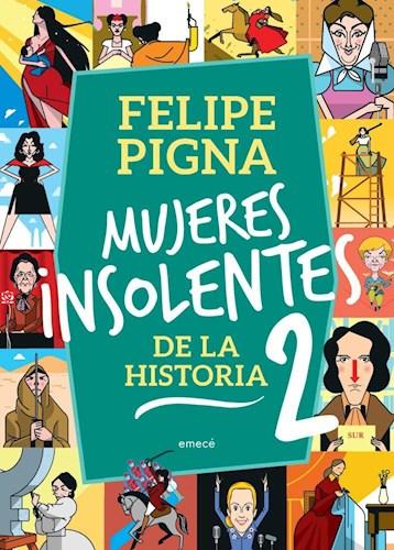 Papel MUJERES INSOLENTES DE LA HISTORIA 2