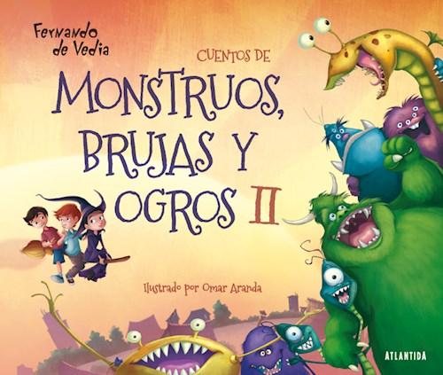 Cuentos Monstruos Brujas Y Ogros Ii