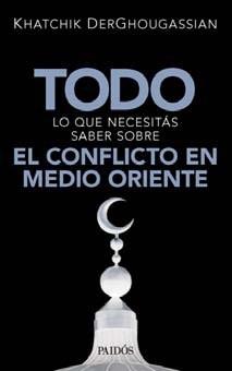 Papel Todo Lo Que Necesitas Saber Sobre El Conflicto En Medio Orie