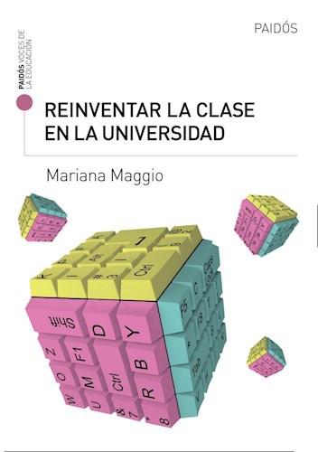 Papel REINVENTAR LA CLASE EN LA UNIVERSIDAD (VOCES DE LA EDUCACION)