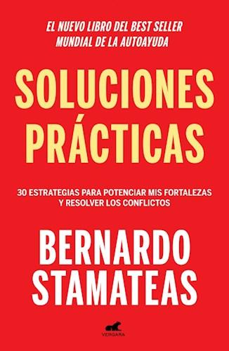 Papel SOLUCIONES PRACTICAS 30 ESTRATEGIAS PARA POTENCIAR MIS FORTALEZAS Y RESOLVER LOS CONFLICTOS