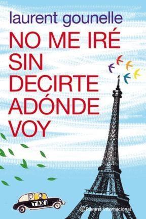No Me Ire Sin Decirte Adonde Voy