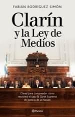Papel CLARIN Y LA LEY DE MEDIOS CLAVES PARA COMPRENDER COMO RESOLVERA EL CASO LA CORTE SUPREMA D
