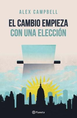 Papel CAMBIO EMPIEZA CON UNA ELECCION (RUSTICO)
