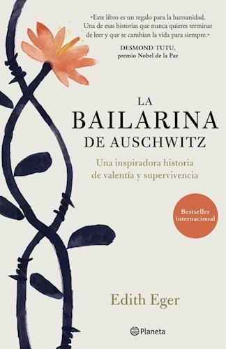 Papel BAILARINA DE AUSCHWITZ UNA INSPIRADORA HISTORIA DE VALENTIA Y SUPERVIVENCIA