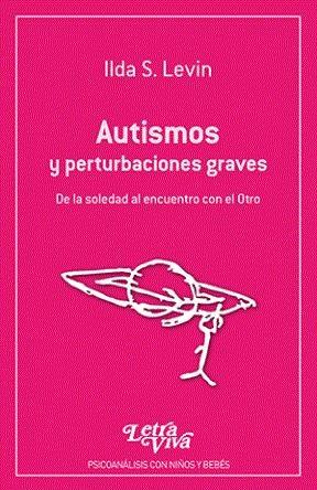 AUTISMO Y PERTURBARCIONES GRAVES