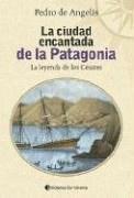 Ciudad Encantada De La Patagonia  La