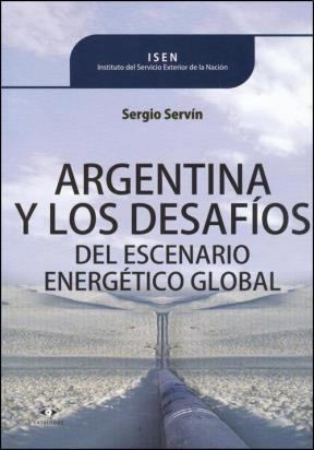 Papel ARGENTINA Y LOS DESAFIOS DEL ESCENARIO ENERGETICO GLOBA  AL