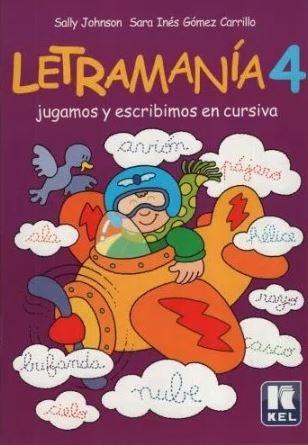 Papel LETRAMANIA 4 JUGAMOS Y ESCRIBIMOS EN CURSIVA