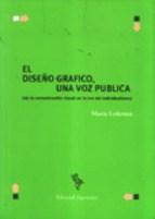 Papel DISEÑO GRAFICO UNA VOZ PUBLICA (DE LA COMUNICACION VISUAL EN LA ERA AL INDIVIDUALISMO)