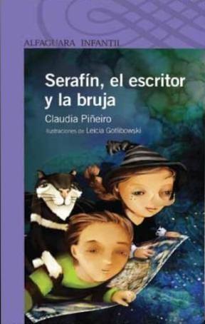 Papel SERAFIN EL ESCRITOR Y LA BRUJA (SERIE VIOLETA) (8 AÑOS)