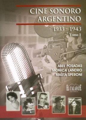 Papel CINE SONORO ARGENTINO TOMO I 1933-1943