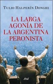 Papel Larga Agonia Argentina Peronista