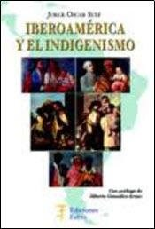 Papel Iberoamerica Y El Indigenismo