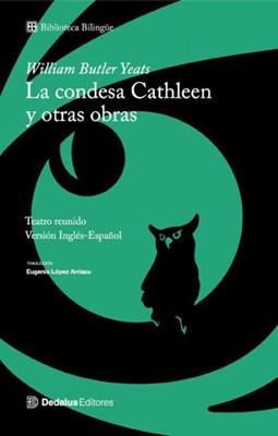 Condesa Cathleen Y Otras Obras
