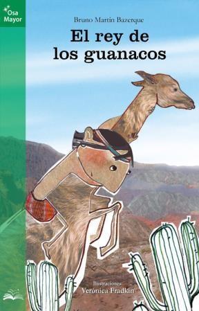 Papel REY DE LOS GUANACOS (COLECCION OSA MAYOR) (9 AÑOS)