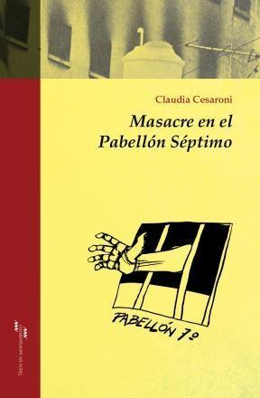 Masacre En El Pabellon Septimo