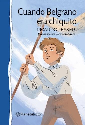 Cuando Belgrano Era Chiquito