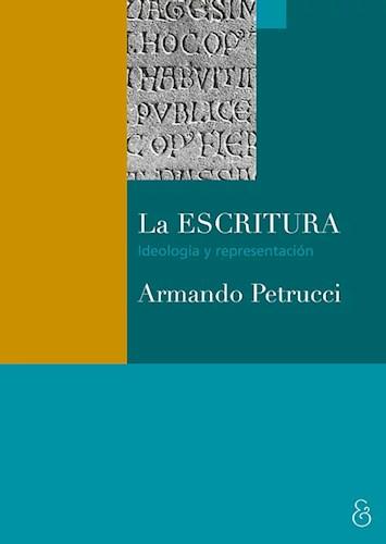 Escritura  La Ideologia Y Representacion