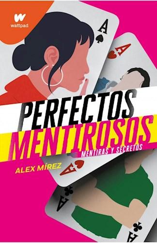 Papel PERFECTOS MENTIROSOS 1 MENTIRAS Y SECRETOS (COLECCION WATTPAD)