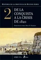 Historia De La Provincia De Buenos Aires 2 (De La Conquista