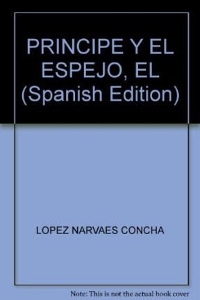 Papel PRINCIPE Y EL ESPEJO (ALA DELTA ROJA 17) (5 AÑOS) (RUSTICA)
