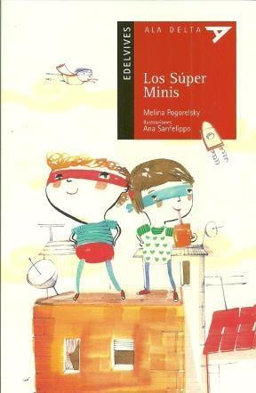 Papel SUPER MINIS (COLECCION ALA DELTA ROJA 30) (+5 AÑOS) (PRIMEROS LECTORES)