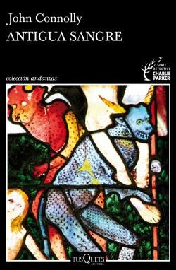 Papel ANTIGUA SANGRE (COLECCION ANDANZAS 992) [SERIE DETECTIVE CHARLIE PARKER]