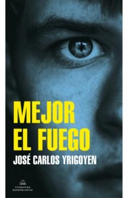Papel MEJOR EL FUEGO (COLECCION LITERATURA RANDOM HOUSE)