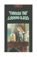 Papel THROUGH THE LOOKING GLASS (OXFORD BOOKWORMS 3)