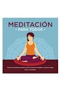 Papel MEDITACION PARA TODOS PRACTICAS SEMANALES PARA ALIVIAR EL ESTRES ENCONTRAR EL EQUILIBRO Y CULTIVAR