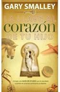 Papel LLAVE AL CORAZON DE TU HIJO (INCLUYE GUIA DE ESTUDIO) (RUSTICA)