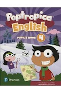 Papel POPTROPICA ENGLISH 4 PUPIL'S BOOK PEARSON (WITH ONLINE ACCESS CODE) (BRITISH ENGLISH) (NOVEDAD 2018)