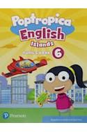 Papel POPTROPICA ENGLISH ISLANDS 6 PUPIL'S BOOK PEARSON (NOVEDAD 2019)