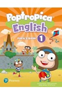 Papel POPTROPICA ENGLISH 1 PUPIL'S BOOK PEARSON [WITH ONLINE ACCESS CODE] [BRITISH ENGLISH] (NOVEDAD 2021)